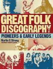 The Great Folk Discography, Volume 1: Pioneers & Early Legends Cover Image
