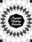 Perpetual Birthday Calendar: Geometric Optical Illusion Themed Hardbound Birthday Book Daily Monthly Organizer 8x10 Desk Diary For Birthdays, Impor Cover Image