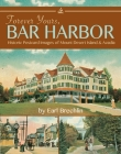 Forever Yours, Bar Harbor: Historic Postcard Images of Mount Desert Island and Acadia Cover Image