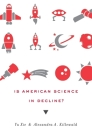 Is American Science in Decline? Cover Image