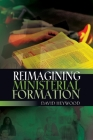 Reimagining Ministerial Formation Cover Image
