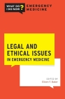 Legal and Ethical Issues in Emergency Medicine Cover Image