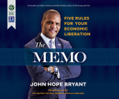 The Memo: Five Rules for Your Economic Liberation Cover Image