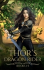 Thor's Dragon Rider: Collection: Books 1 - 3 Cover Image