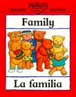 Family/La Familia (Bilingual First Books/English-Spanish) Cover Image