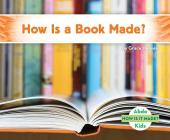 How Is a Book Made? (How Is It Made?) Cover Image