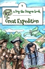 The Great Expedition: Dog the Dragon, Book 3 Cover Image