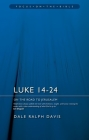 Luke 14-24: On the Road to Jerusalem (Focus on the Bible) Cover Image