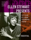 Ellen Stewart Presents: Fifty Years of La MaMa Experimental Theatre Cover Image