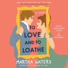 To Love and to Loathe Cover Image