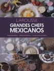 Grandes Chefs Mexicanos: Panadería - Repostería - Chocolatería Cover Image
