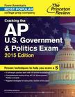 Cracking the AP U.S. Government & Politics Exam Cover Image