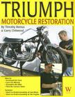 Triumph Motorcycle Restoration: Unit 650cc Cover Image