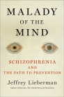 A Once Malignant Malady: Schizophrenia and the Path to Prevention Cover Image