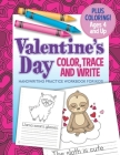 Valentine's Day Color, Trace And Write Handwriting Practice Workbook: Tracing Activity Book for Preschool Kids Cover Image
