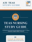 TEAS Nursing Study Guide: Full Study Manual and Practice Questions for the ATI Test of Essential Academic Skills, Version 6 Cover Image