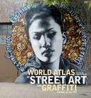 The World Atlas of Street Art and Graffiti Cover Image
