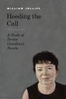 Heeding the Call: A Study of Denise Giardina's Novels Cover Image