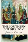 The Southern Soldier Boy Cover Image