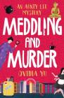 Meddling and Murder: An Aunty Lee Mystery Cover Image