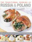 The Traditional Cooking of Russia & Poland Cover Image