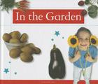 In the Garden (Healthy Kids) Cover Image