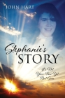 Stephanie's Story: It's Not Your Time Yet But Soon Cover Image