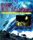 Discovering The Inca Ice Maiden Cover Image