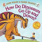 How Do Dinosaurs Go Up and Down? Cover Image