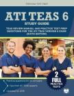 Ati Teas 6 Study Guide: Teas Review Manual and Practice Test Prep Questions for the Ati Teas Version 6 (Sixth Edition) Cover Image