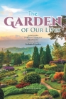 The Garden of Our Lives Cover Image