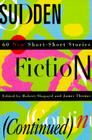 Sudden Fiction (Continued): 60 New Short-Short Stories (Revised) (Religion) Cover Image