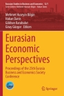 Eurasian Economic Perspectives: Proceedings of the 25th Eurasia Business and Economics Society Conference (Eurasian Studies in Business and Economics #12) Cover Image