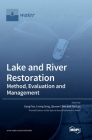 Lake and River Restoration: Method, Evaluation and Management Cover Image