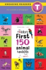 The Toddler's First 150 Animal Handbook (English / American Sign Language - ASL) Travel Edition: Animals on Safari, Pets, Birds, Aquatic, Forest, Bugs Cover Image