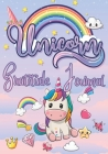 Unicorn Gratitude Journal: Gratitude Journal for Teen Girls, Unicorn Journal for Kids, Practice the Attitude of Gratitude and Mindfulness Cover Image