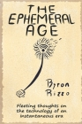 The Ephemeral Age: Keys to understand fast times and scheduled obsolescence Cover Image