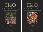 Handbook of Hinduism in Europe (2 Vols) (Handbook of Oriental Studies. Section 2 South Asia #35) Cover Image