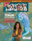 Disney: Raya and the Last Dragon: Journey Through Kumandra (Magnetic Hardcover) Cover Image