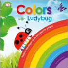 Colors with Ladybug (Learn with a Ladybug) Cover Image