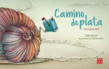 Camino de plata: Poesía para niños Cover Image