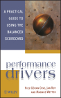 Performance Drivers: A Practical Guide to Using the Balanced Scorecard Cover Image
