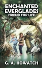 Enchanted Everglades: Friend for Life Cover Image