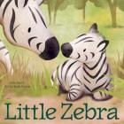 Little Zebra (Little Animal Friends) Cover Image