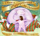 I Want a Hippopotamus for Christmas Cover Image