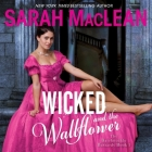 Wicked and the Wallflower: The Bareknuckle Bastards Book I Cover Image