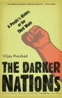 The Darker Nations: A People's History of the Third World (New Press People's History) Cover Image