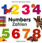 My First Bilingual Book–Numbers (English–German) Cover Image
