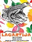 Libro de colorear - Diseños de animales para aliviar el estrés - Diseños animales - Lagartija Cover Image