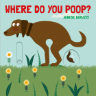 Where Do You Poop? Cover Image
